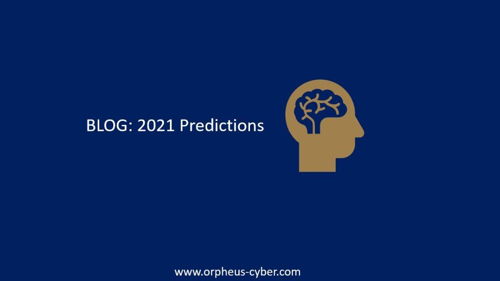 2021 threat vulnerability predictions