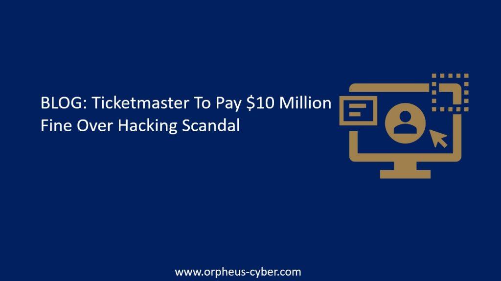 ticketmaster hacking