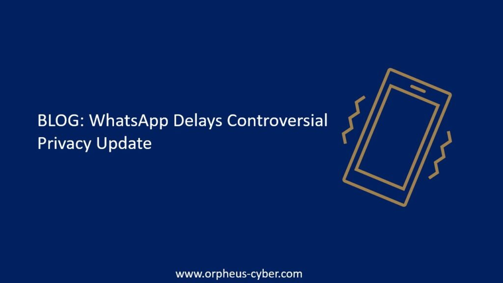 Whatsapp delays controversial Update
