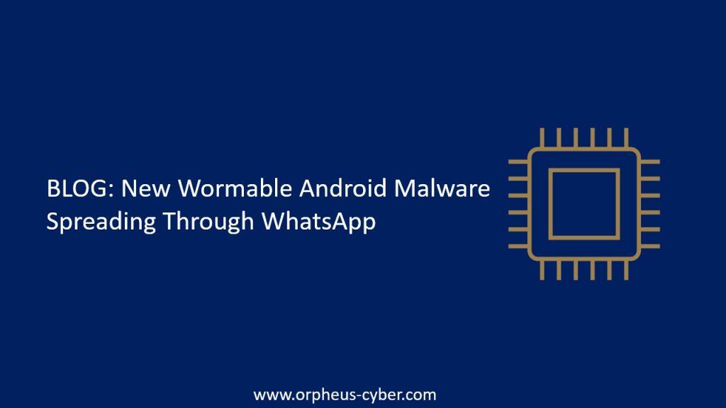 New wormable whatsapp malware