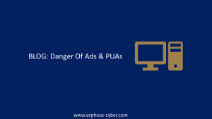 danger of ads and puas cybersecurity