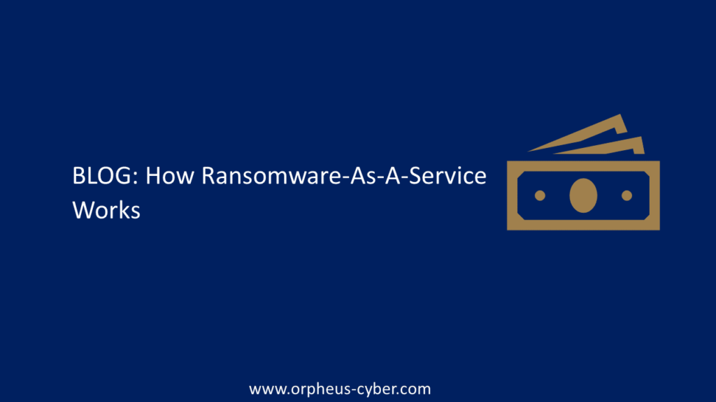 How Ransomware-As-A-Service Works