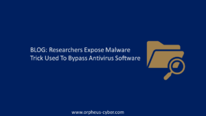 Researchers Expose Malware Trick Used To Bypass Antivirus Software