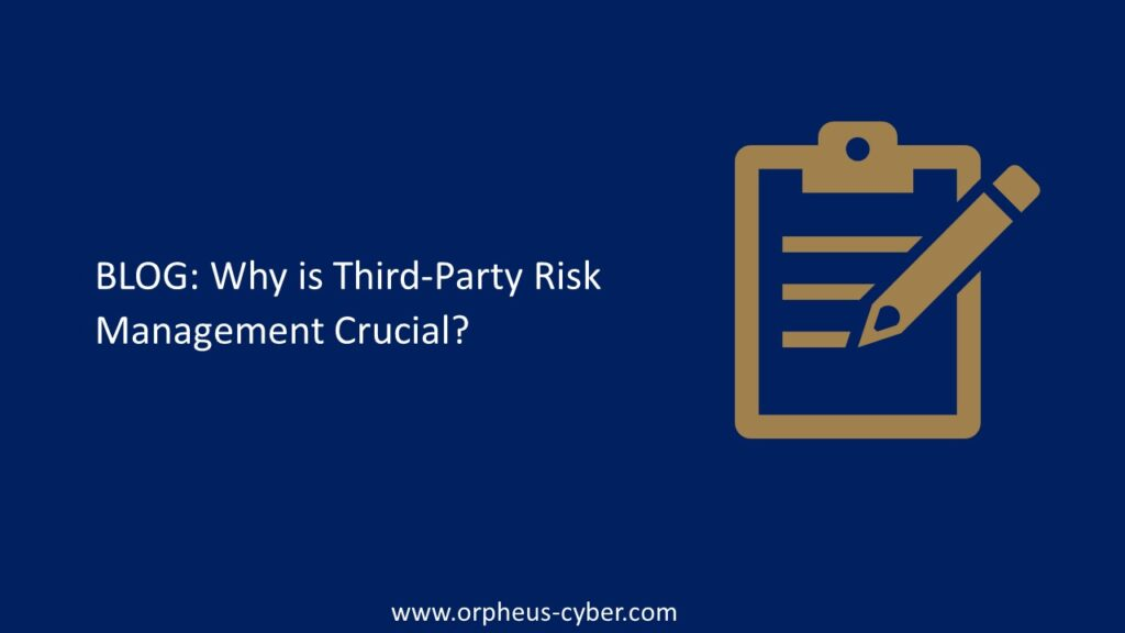Why is Third-Party Risk Management Crucial?